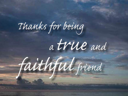 Thanks for being a true and faithful friend graphics
