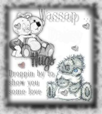 wassup droppin by to show you some love myspace, friendster, facebook, and hi5 comment graphics