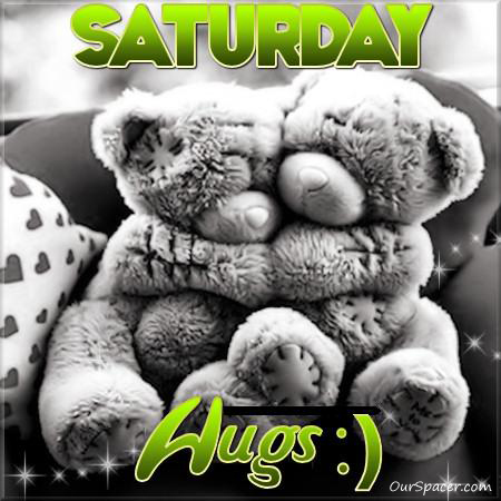 Saturday hugs myspace, friendster, facebook, and hi5 comment graphics