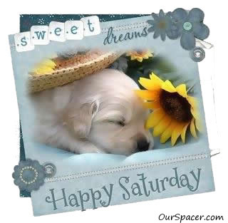 Sweet dreams, happy Saturday myspace, friendster, facebook, and hi5 comment graphics